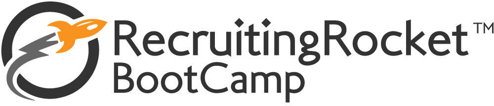 "Recruiting Rocket BootCamp<span style=""font-size:medium;vertical-align:top;"">™</span>: Find More Candidates & Lower Costs"